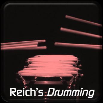 Reich's Drumming